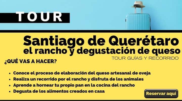 Tour Santiago de Querétaro, el rancho y degustación de queso. Arte El Souvenir