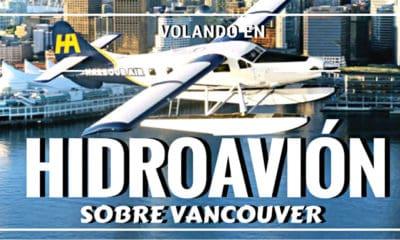Vuelo en hidroavión sobre Vancouver. Foto El Souvenir