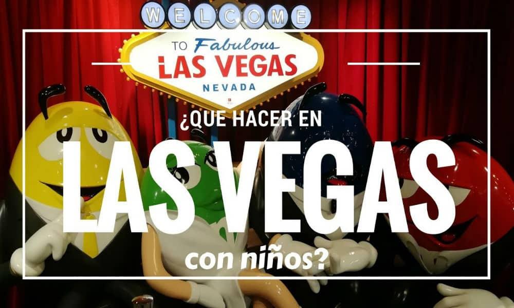 Qué Hacer En Las Vegas Con Niños El Souvenir