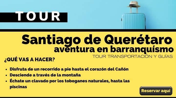 Tour Santiago de Querétaro, aventura en barranquísmo. Arte El Souvenir
