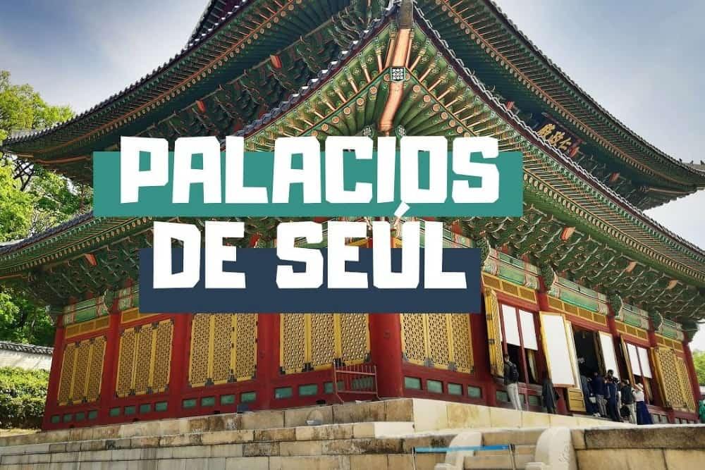 Palacios reales de Seúl Foto: Youtube.