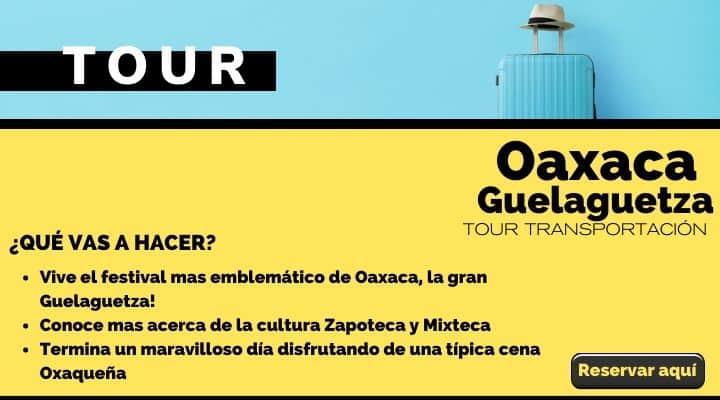 Tour Oaxaca, cena con espectáculo, Guelaguetza. Arte El Souvenir