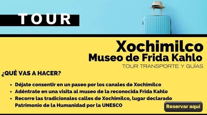 Tour Xochimilco y Museo de Frida Kahlo