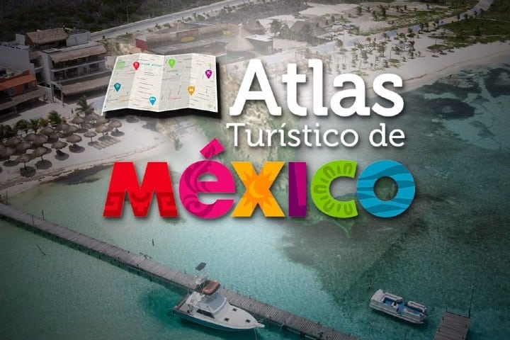 Atlas Turístico de México Foto: Secretaria de Turismo de México
